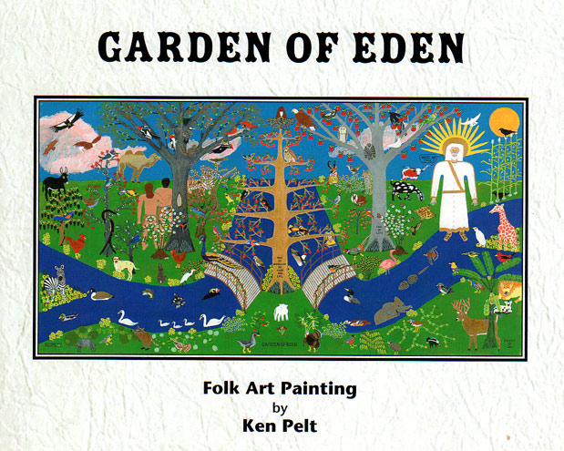 Garden of Eden, Original Folk Art Painting by Ken Pelt